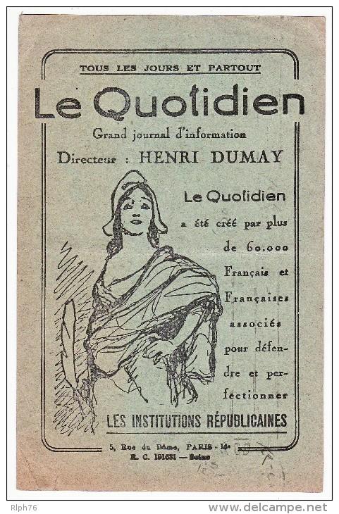 LE QUOTIDIEN - LE PROGRES CIVIQUE - RARE CARTE DE REABONNEMENT 1928 - VOYAGEE  - ETAT VOIR SCAN - - Français