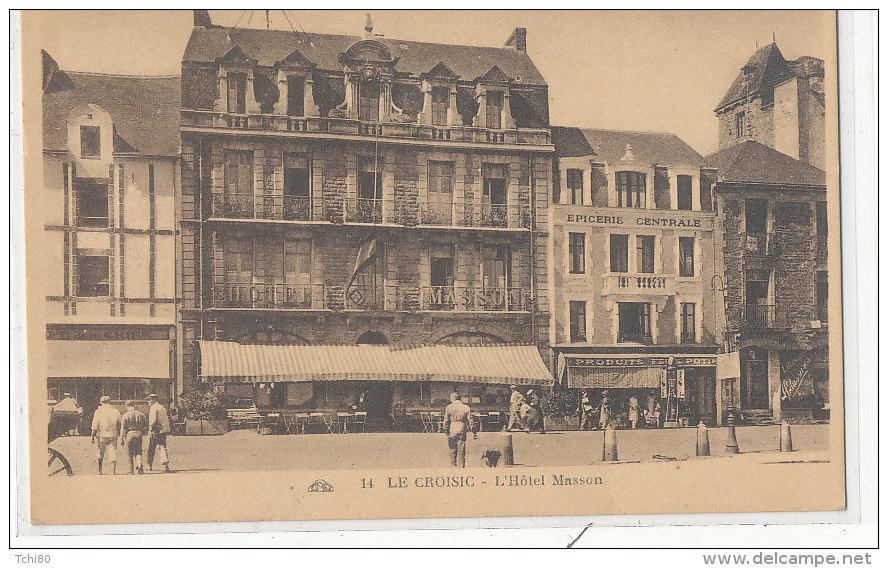 LE CROISIC  L'Hôtel Masson  Animée, épicerie - Le Croisic