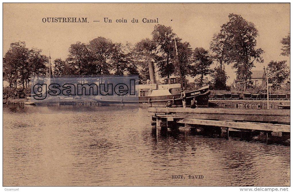 [14] Calvados > Ouistreham -  Un Coin Du Canal – Bateau à Vapeur (Le Calvados). -  (voir Scan). - Ouistreham