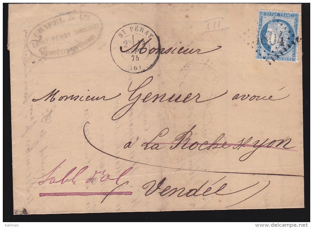France - Lettre N° 60 Obl 1875 - Cachets: GC 3804 / Saint Péray  / Marseille A Paris A / Les Sables D'olonne - 1849-1876: Période Classique