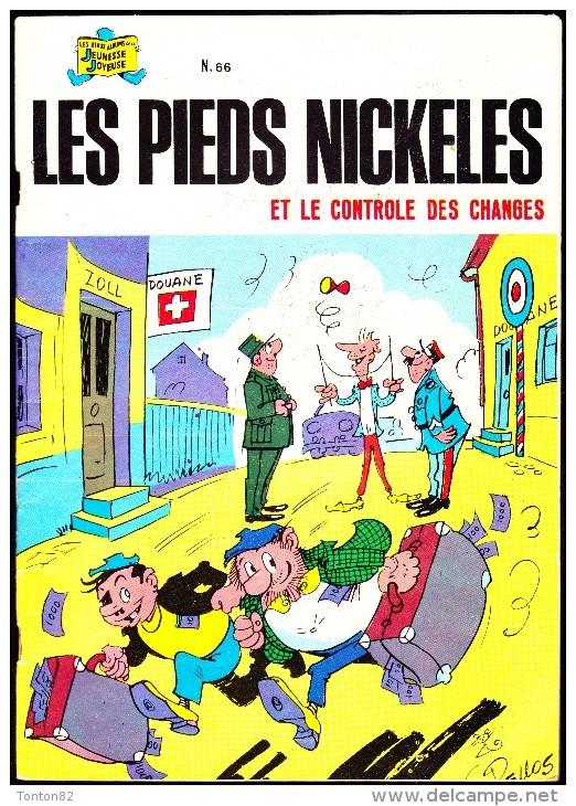 """Les Pieds Nickelés - N° 66  - """" Les Pieds Nickelés Et Le Contrôle Des Changes """" . - Pieds Nickelés, Les"""