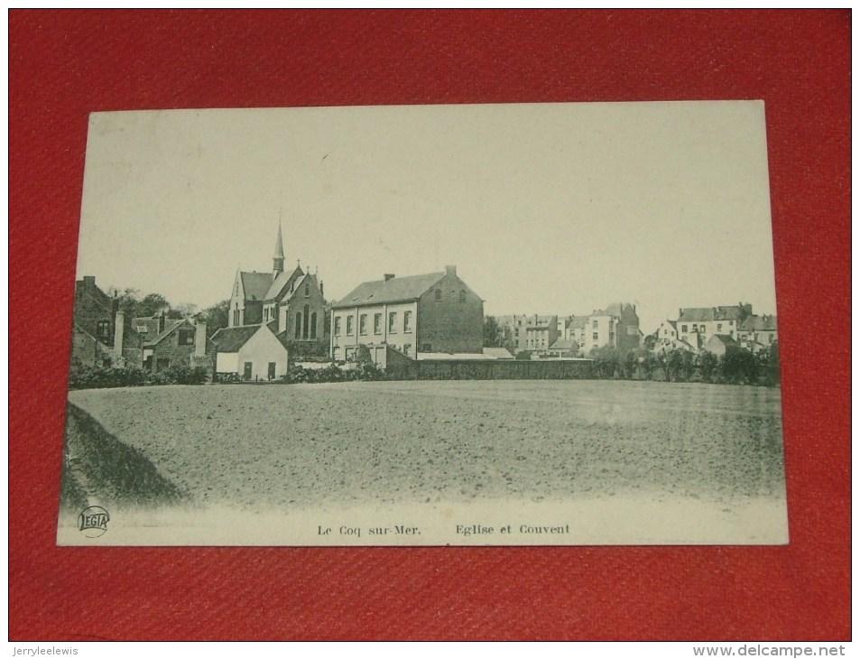 DE  HAAN  - COQ SUR MER  -  Kerk En Klooster  -  Eglise Et Couvent   -  (2 Scans) - De Haan