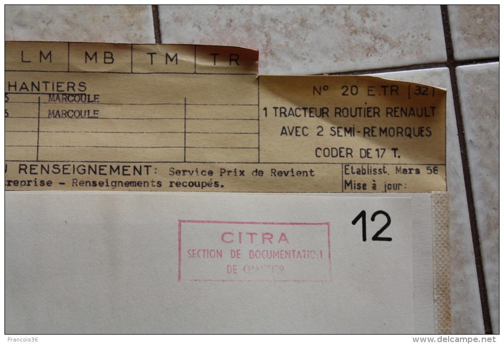 Fiche Technique CITRA D'un TRACTEUR Routier RENAULT Avec Semi Remorque CODER - Marcoule 1956 - Machines