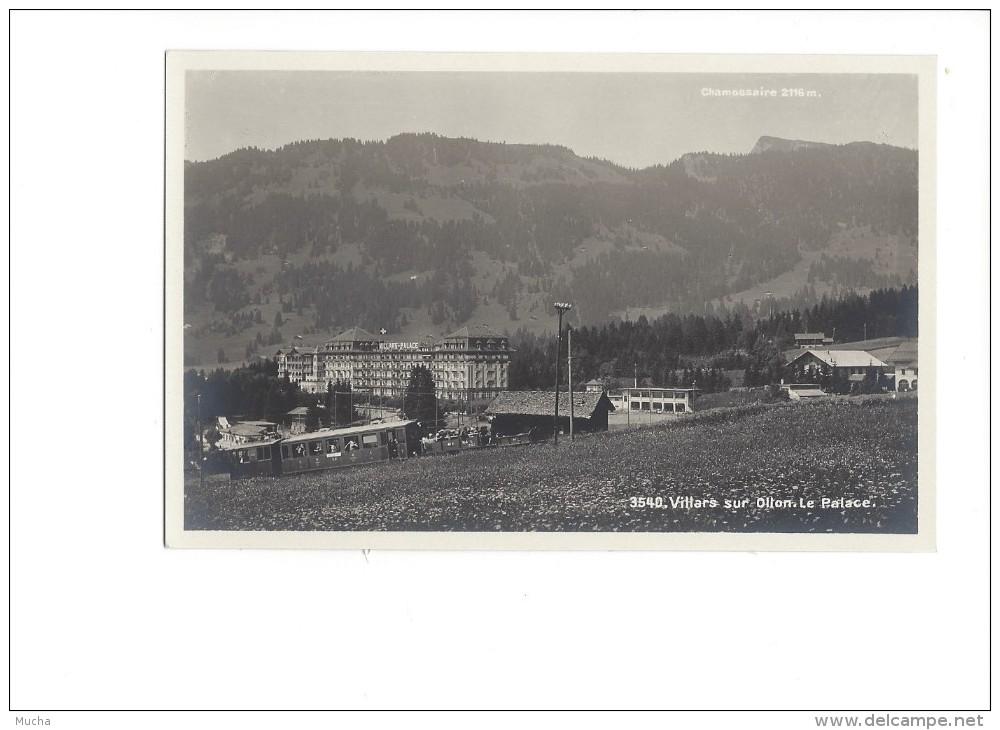 Villars Sur Ollon Le Palace, Le Train - VD Vaud