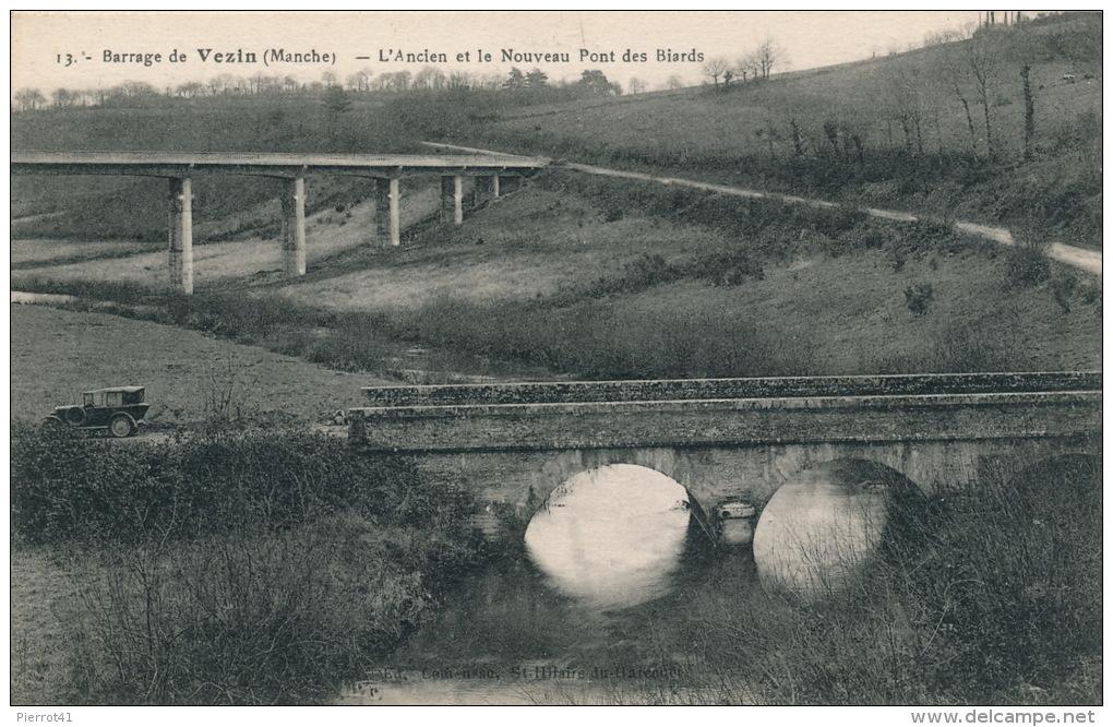 Barrage De VEZIN - L'Ancien Et Le Nouveau Pont Des Biards - Autres Communes
