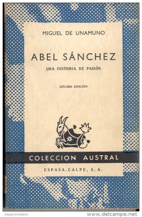 """""""ABEL SÁNCHEZ: UNA HISTORIA DE PASIÓN"""" DE MIGUEL ANGEL UNAMUNO. GECKO. - Culture"""