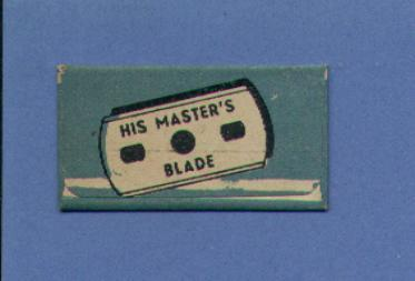 Une Lame De Rasoir  HIS MASTER'S BLADE  0,13mm (L23) - Lames De Rasoir