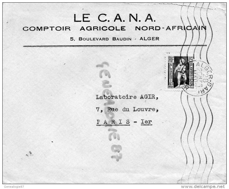 ALGERIE - LE CANA COMPTOIR AGRICOLE NORD AFRICAIN- 5 BD BAUDIN A ALGER ENGRAIS DEROME - Factures & Documents Commerciaux