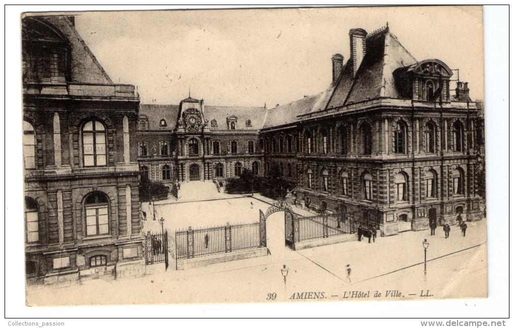 Cp , 80 , AMIENS , L'hôtel De Ville , Voyagée 1921 - Amiens