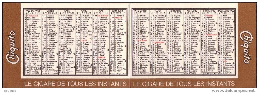 CALENDRIERS - TABAC - CALENDRIER 1968 - CHIQUITO , LE CIGARE DE TOUS LES INSTANTS - 109 X 75 Mm - Documents