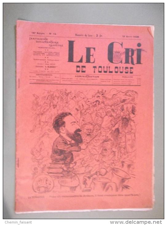"""Revue """"LE CRI DE TOULOUSE"""" Du 15/04/1928 N° SPECIAL - Midi-Pyrénées"""