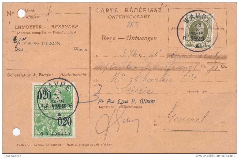 315/22 - Carte-Récépissé TP Houyoux WAVRE 1929 Vers La Scierie De GENVAL - Envoyeur Bois Gilson à Wavre - 1922-1927 Houyoux