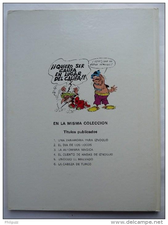 ALBUM Bande Dessinée IZNOGOUD - LA CABEZA DE TURCC DE IZNOGUD (LA TETE DE TURC) - Ediciones JUNIOR S.A. - EO 1979 - - Livres, BD, Revues