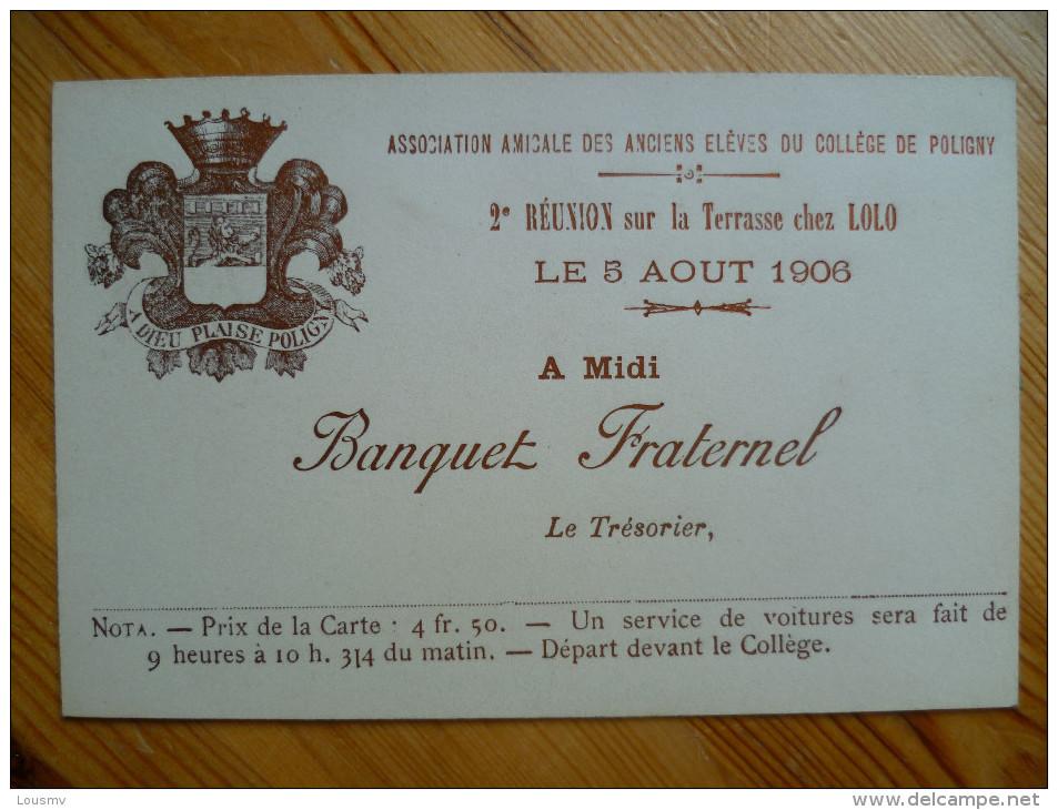 Association Amicale Des Anciens élèves Du Collège De Poligny - Réunion Du 5 Août 1906 - Banquet Fraternel - (n°1714) - Faire-part