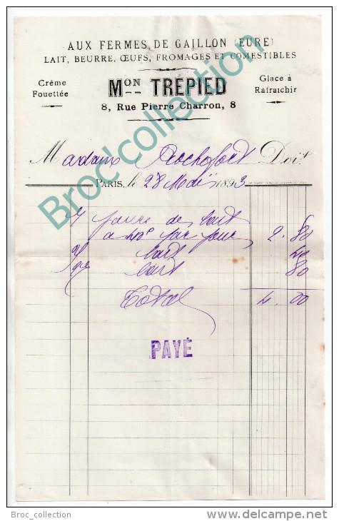 Paris, Maison Trépied, Aux Fermes De Gaillon, Rue Pierre Charon, Lait, Beurre, Glace, Oeufs, Facture 1893 - France