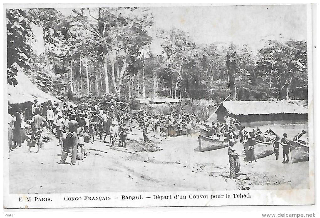 CONGO FRANCAIS - BANGUI - Départ D'un Convoi Pour Le Tchad - Congo Français - Autres