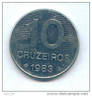 F3614 / - 10 CRUZEIROS  - 1983  -  Brazil Bresil Brasilien Brazilie - Coins Munzen Monnaies Monete - Brasilien