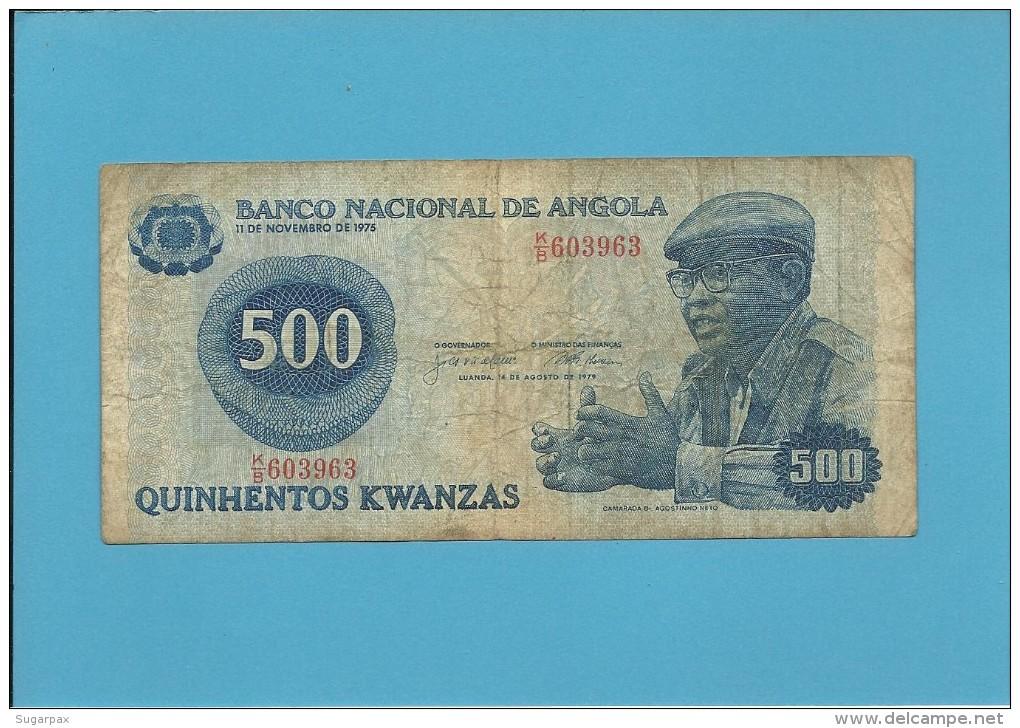 ANGOLA - 500 KWANZAS - 14.08.1979 - P 116 - CAMARADA DR. AGOSTINHO NETO - Angola