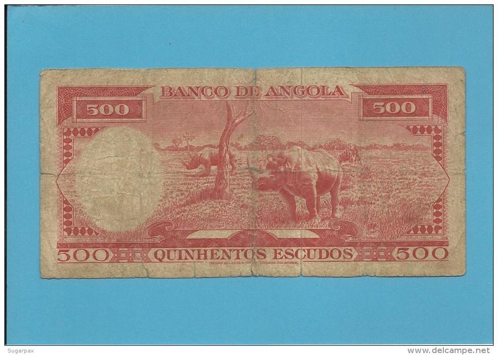 ANGOLA - 500 ESCUDOS - 10.06.1962 - P 95 - Série 12 Av - AMÉRICO TOMÁS - PORTUGAL - Angola
