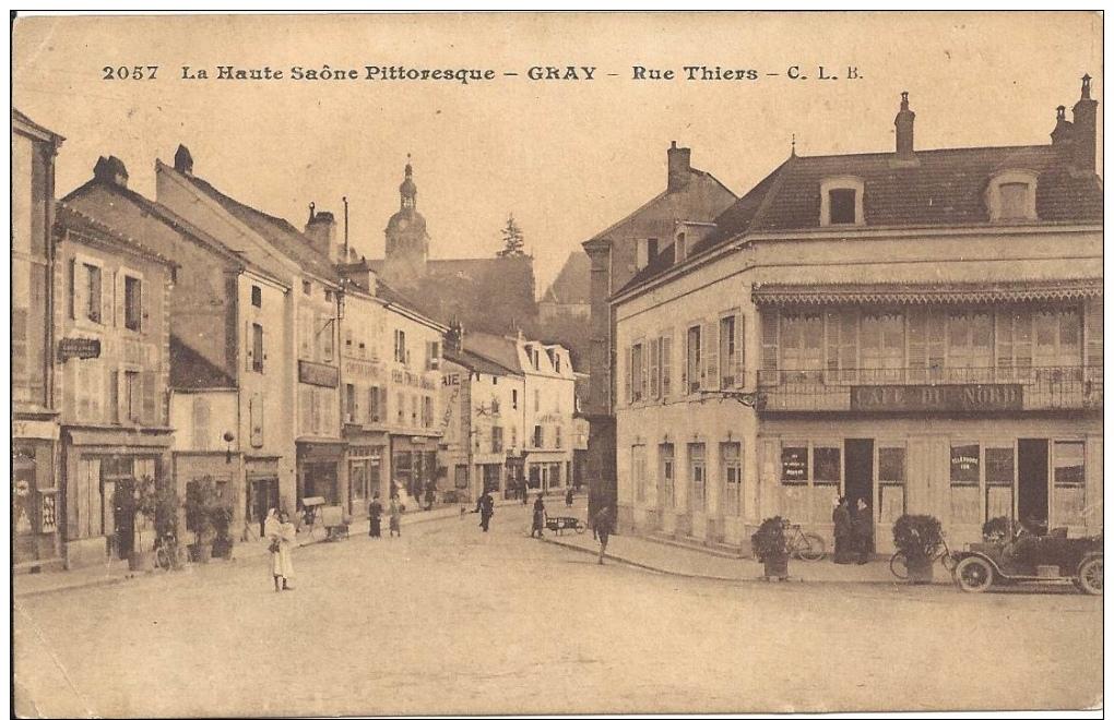 70 - GRAY - Haute-Saône - Rue Thiers - Café Du Nord - Altri Comuni