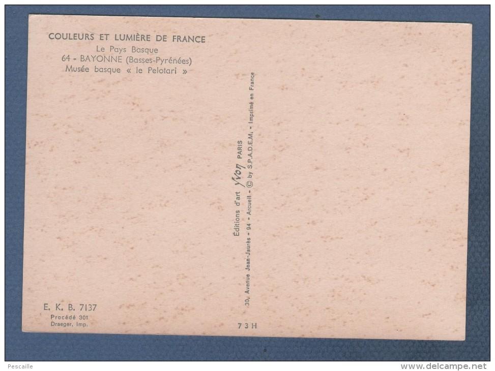 CP LE PAYS BASQUE - BAYONNE - MUSEE BASQUE - LE PELOTARI - POUPEE - E.K.B. 7137 YVON - Jeux Et Jouets