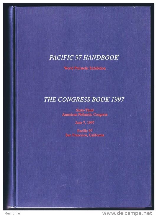 PACIFIC 97 Handbook , The Congress Book 1997  Hardbound  As New! - Filatelistische Tentoonstellingen