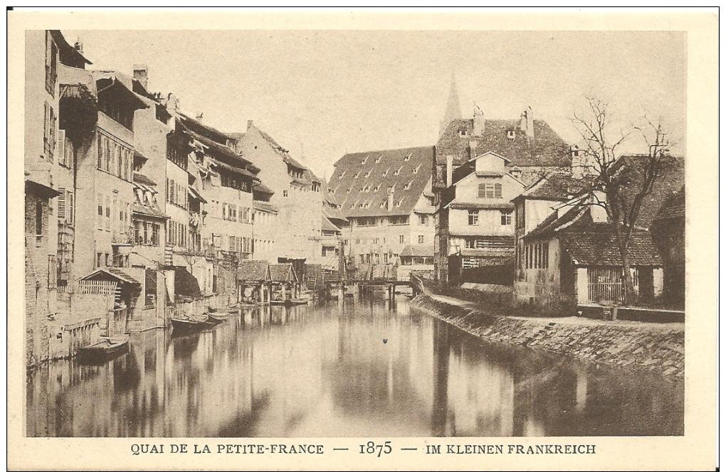 STRASBOURG -  QUAI DE LA PETITE-FRANCE - 1875 -  Le Strasbourg Disparu - Maison D´Art Alsacienne - Strasbourg