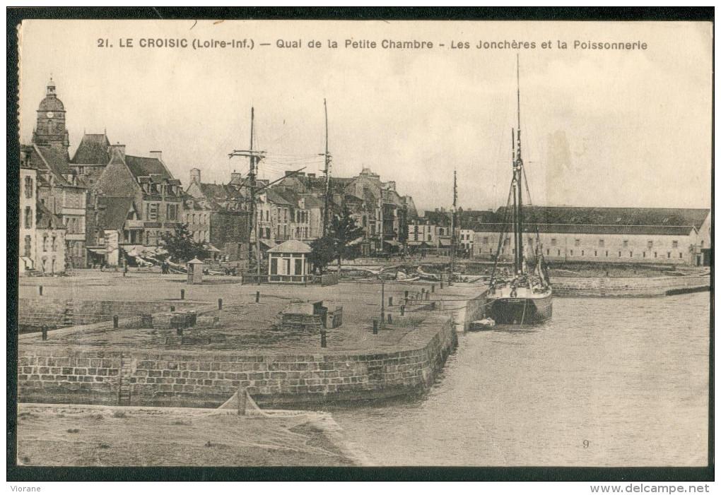 Quai De La Petite Chambre - Les Jonchères Et La Poissonnerie - Le Croisic