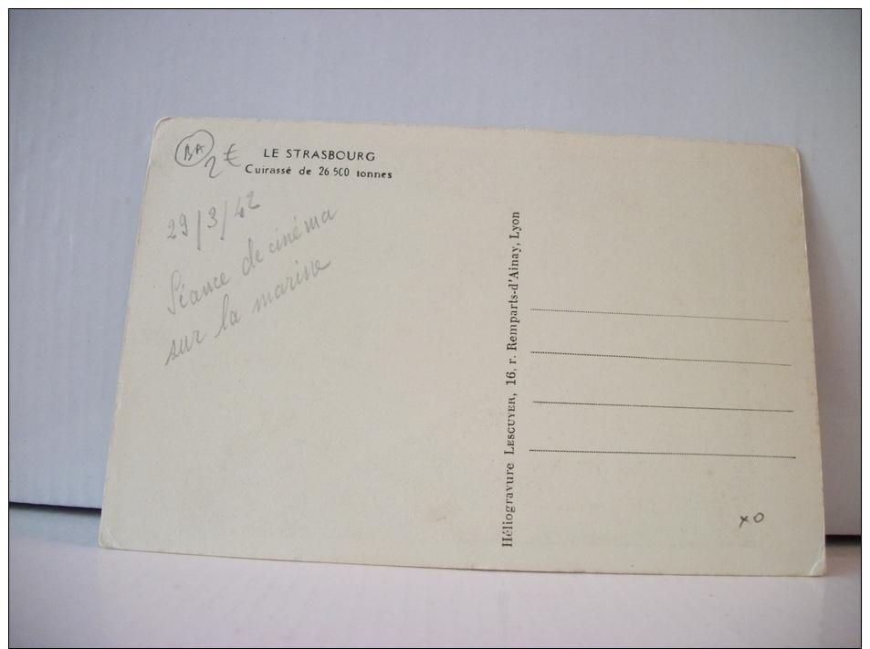 LE STRASBOURG - CUIRASSE DE 26.500 TONNES (EDITIONS LESCUYER LYON) - Guerra