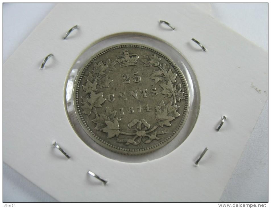 CANADA 25 TWENTY FIVE  CENTS  QUARTER  DOLLAR SILVER 1874    LOT 18 NUM  3 - Turquie
