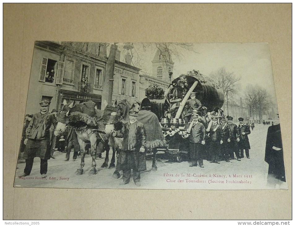 FETES DE LA MI-CAREME à NANCY, 6 MARS 1921 - CHAR DES TONNELIERS (société FRUHINSHOLZ) - 54 MEURTHE ET MOSELLE (G) - Nancy