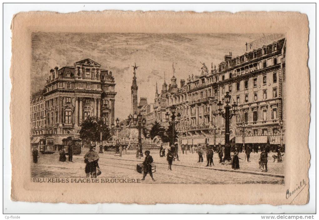 BELGIQUE . BELGIË . BRUXELLES . PLACE DE BROUCKÈRE . EAU FORTE ORIGINALE F. DRAEGER - Réf. N°1467 - - Monuments
