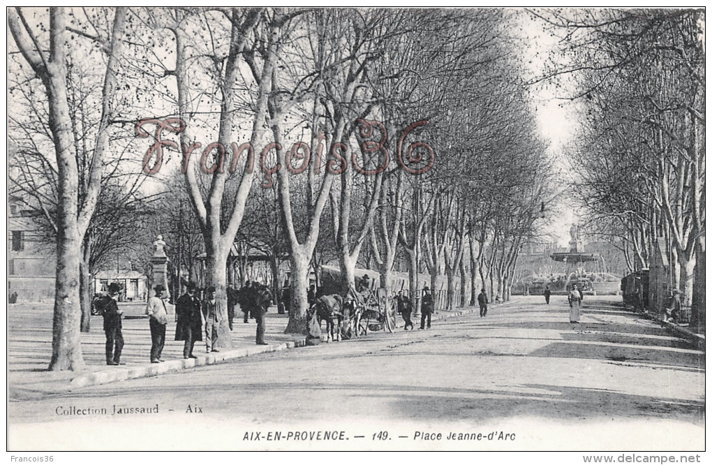 (13) Aix En Provence - Place Jeanne D'Arc -  Collect. Jaussaud 149. TBE Excellent état - Aix En Provence