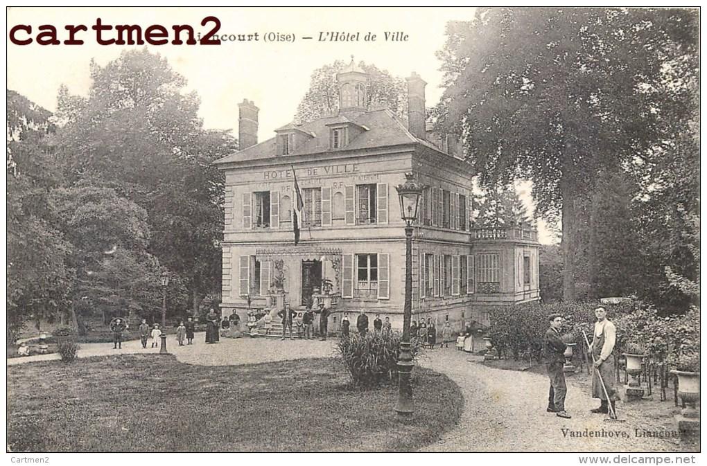 LIANCOURT HOTEL DE VILLE ANIMEE 60 OISE - Liancourt
