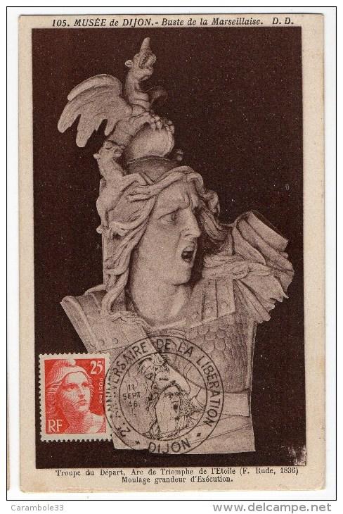 CARTE MAXIMUM TIMBRE Marianne De Gandon 25F  Musée De Dijon  Buste De La Marseillaise 1946 - 1940-49