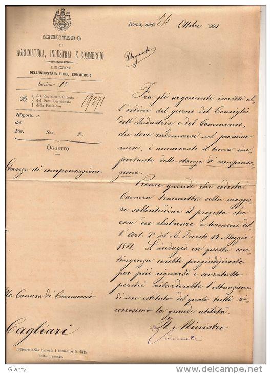 MINISTRO AGRICOLTURA X CAMERA COMMERCIO CAGLIARI 1881 - Autographs