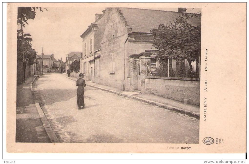 Ambleny (Vic-sur-Aisne-Soissons)-1916-Rue Dantal-Collection Hayot - Vic Sur Aisne
