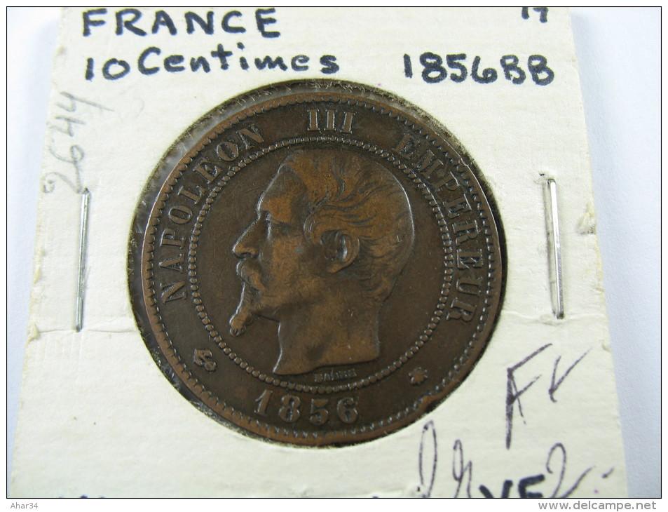 FRANCE 10 CENTIMES 1856 BB LOT 24 NUM 16 - France