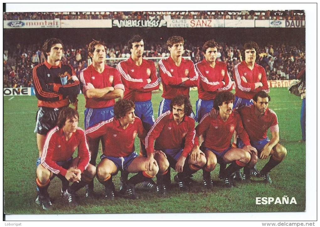 """ ESPAÑA "".- EQUIPO DE FUTBOL - TEAM - EQUIPE - SQUADRA - MUNDIAL ESPAÑA - 82. - Fútbol"