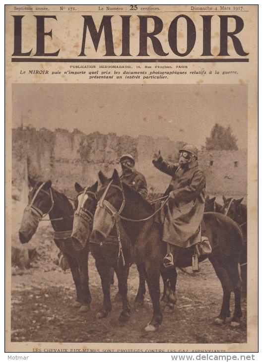 LE MIROIR N°171 -histoire Guerre 14/18- Chevaux Protégés Contre Gaz - 03/17 - 1900 - 1949