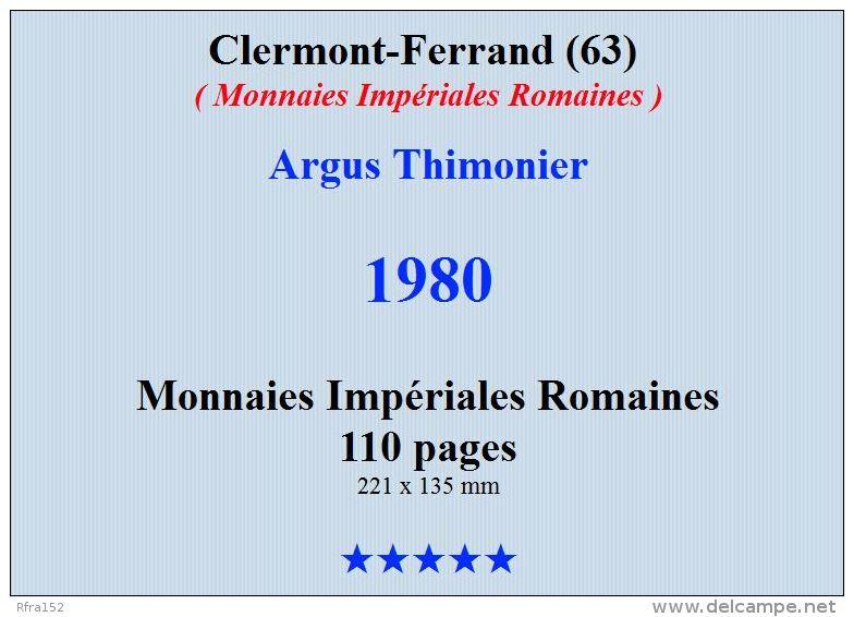 Rfra152 Monnaies Impériales Romaines Argus Thimonier - Livres & Logiciels