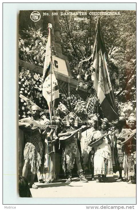 MEXICO - Danzantes Chichimecas (carte Photo ). - Mexique