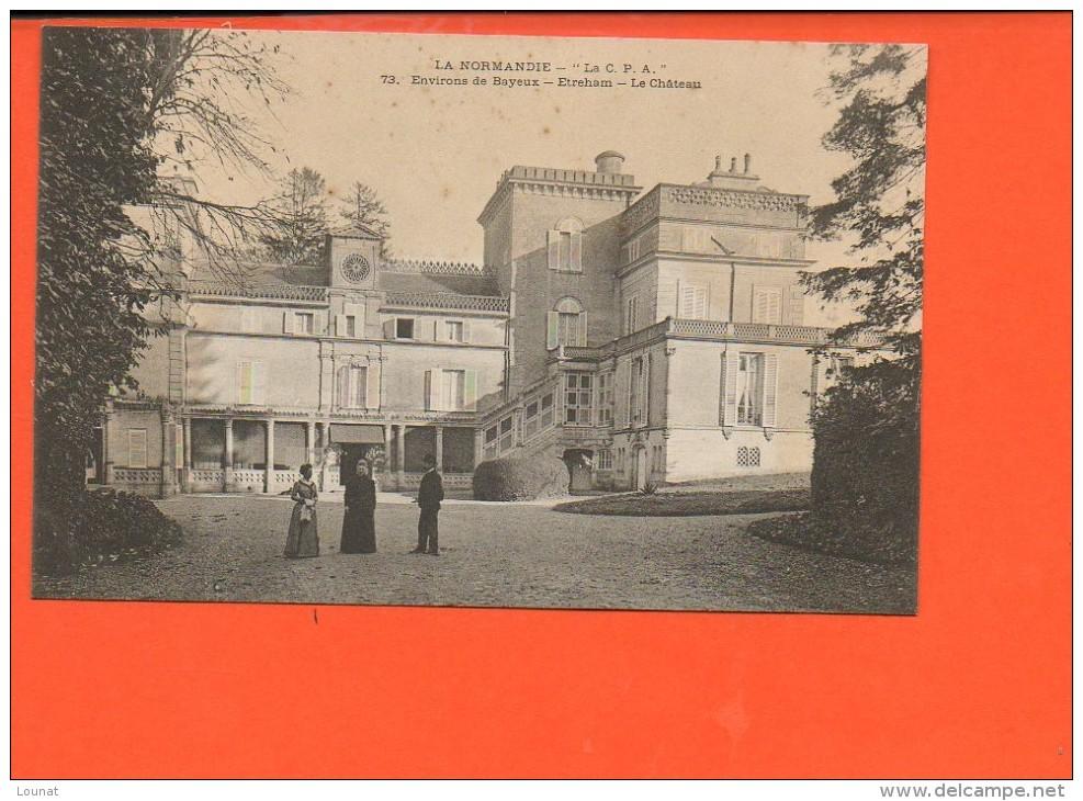 14 Environs De BAYEUX - ETREHAM - Le Château - Other Municipalities