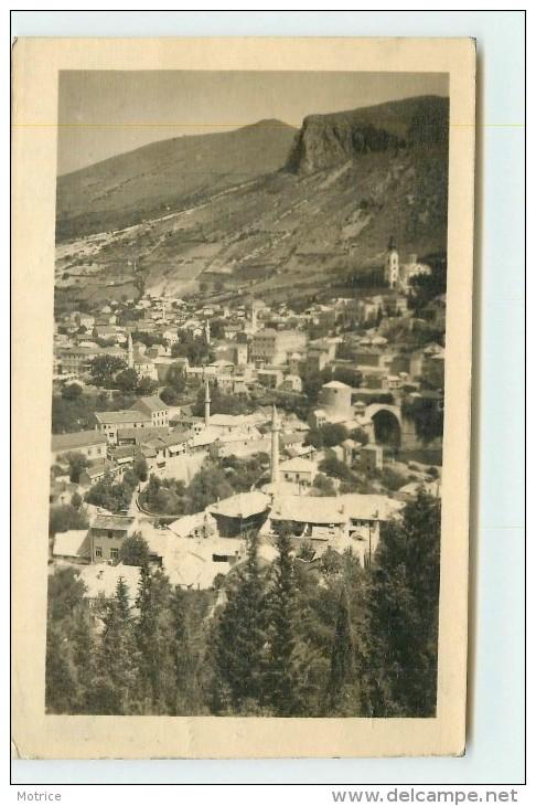 MOSTAR - Vue Générale, Carte Photo. - Bosnie-Herzegovine