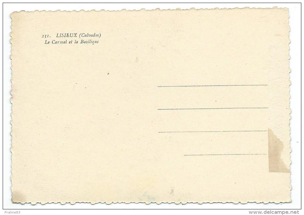 LISIEUX -LE CARMEL ET LA BASILIQUE -Calvados (14) - Lisieux