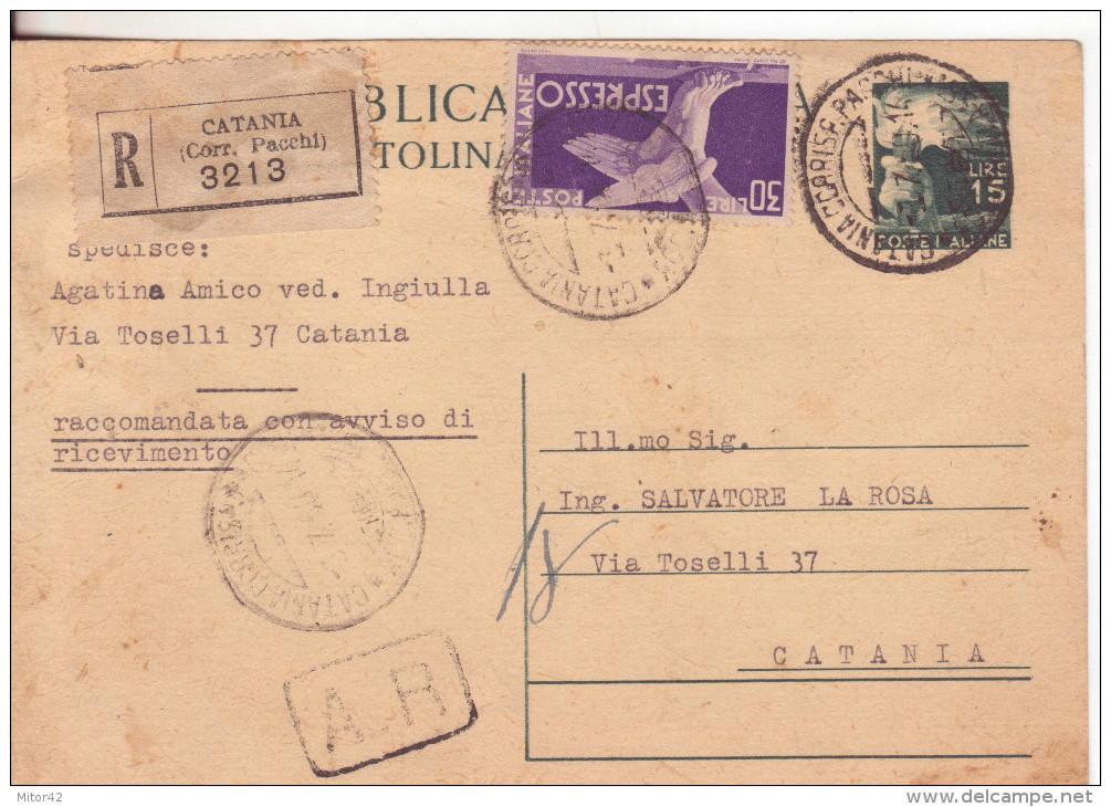 1-C.P.15 L.Dem.+30L.Espresso(uso Ordinario) Per Raccomandata A.R.-Catania 3.7.1950-Storia Postale - 6. 1946-.. Repubblica