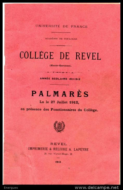 Revel, 1912, Collège, Palmarès, Distribution Des Prix, Académie De Toulouse, 32 Pages - Diplômes & Bulletins Scolaires