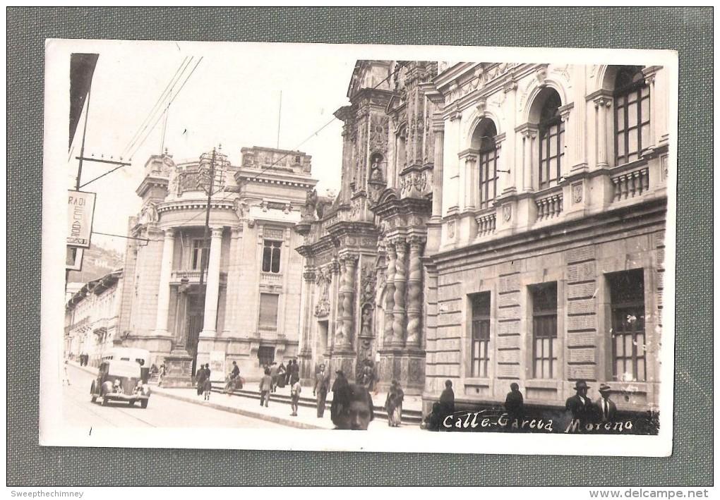 ECUADOR Ecuador RP Quito Calle  García Moreno Car - Equateur