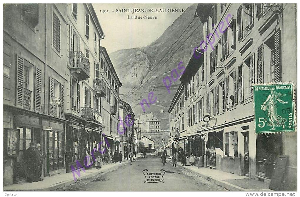 73. SAINT JEAN DE MAURIENNE . La Rue Neuve . CPA Animée . - Saint Jean De Maurienne