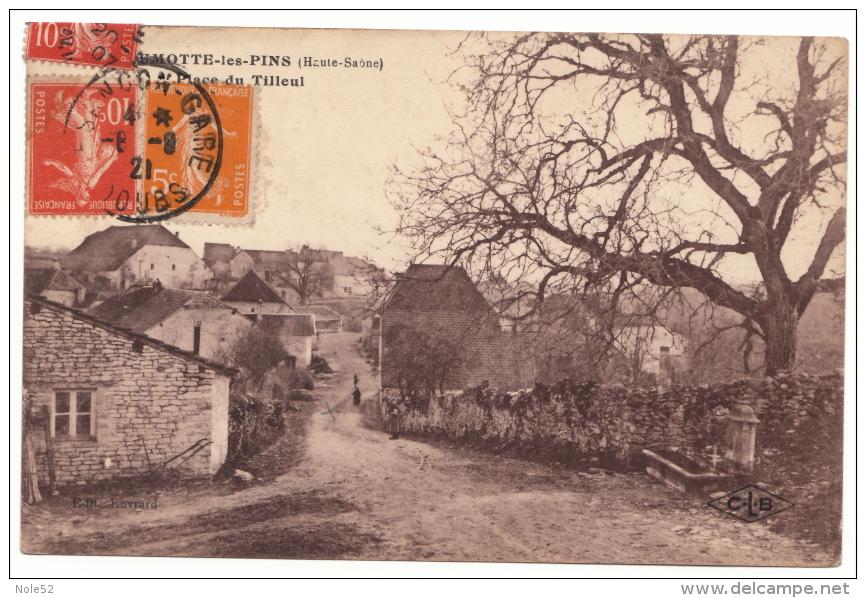 70 - BEAUMOTTE LES PINS - Place Du Tilleul - Rare - Other Municipalities